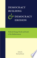 Democracy Building and Democracy Erosion