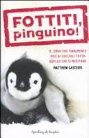 Fottiti, pinguino|