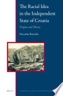 The Racial Idea in the Independent State of Croatia