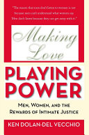 Making Love, Playing Power