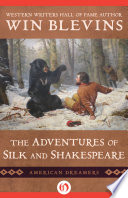 Ebook The Adventures of Silk and Shakespeare Epub Win Blevins Apps Read Mobile