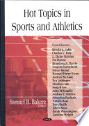 Hot Topics in Sports and Athletics