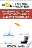 Mastering Motivation