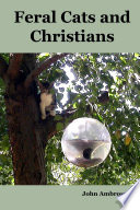 Feral Cats and Christians