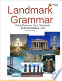 Landmark Grammar: Using Common Core Standards and Informational Text
