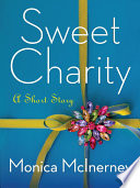 Sweet Charity  A Short Story