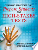 Teaching Strategies That Prepare Students for High Stakes Tests