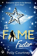 The Fame Factor by Polly Courtney