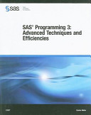 SAS Programming 3  Advanced Techniques and Efficiencies Course Notes
