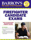 Barron s Firefighter Candidate Exams  8th Edition