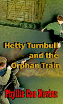 Hetty Turnbull and the Orphan Train