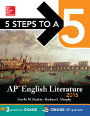 5 Steps to a 5 AP English Literature  2015 Edition