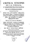 Critica synopsis de la cirugia  y compendio practico manual de sus operaciones compuesto por     publica en Lengua Espanola Andres Garcia Vazquez etc