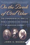 On the Brink of Civil War