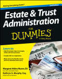 Estate and Trust Administration For Dummies