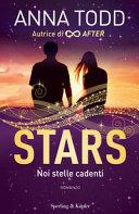 Stars : noi stelle cadenti