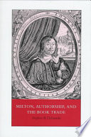 Milton  Authorship  and the Book Trade