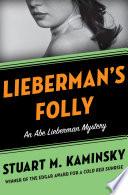 Lieberman s Folly