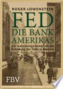FED   Die Bank Amerikas