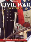 Warman s Civil War Collectibles Field Guide