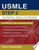 USMLE Step 2 Clinical Skills Triage