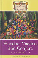 Hoodoo  Voodoo  and Conjure