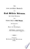 Aus dem poetischen Nachlasse von Ernst Wilhelm Ackermann
