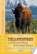 Compass American Guides  Yellowstone and Grand Teton National Parks  2nd Edition
