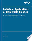 Industrial Applications of Renewable Plastics