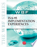 THE WBF BOOK SERIES  ISA 95 Implementation Experiences
