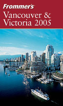 Frommer s Vancouver   Victoria 2005