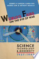 World s Fairs on the Eve of War