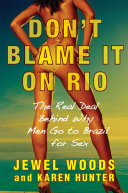 Don t Blame It on Rio