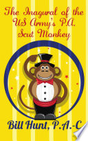 The Inagural of the US Army s P A Scut Monkey