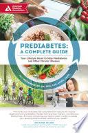 Prediabetes A Complete Guide