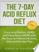 The 7 Day Acid Reflux Diet