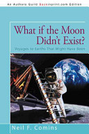 Book What If the Moon Didn't Exist?