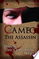 Cameo The Assassin : and jaded cameo is one of...