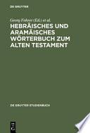 Hebräisches und aramäisches Wörterbuch zum Alten Testament