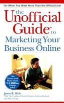 The Unofficial Guide To Marketing Your Business Online
