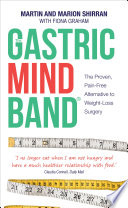 The Gastric Mind Band    The Proven  Pain Free Alternative to Weight Loss Surgery