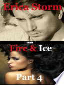 Fire and Ice (Part 4)