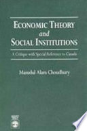 Economic Theory and Social Institutions