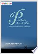Pertama Kepada Akhir : Perjalanan Kehidupan Manusia Perspektif Islam Yaitu Alam Kehidupan Manusia; Yang