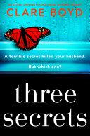 Three Secrets by Clare Boyd