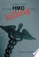 Is Your HMO Killing You