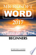 Microsoft Word 2017  An Easy Guide for Begginers