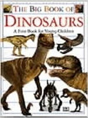 The Big Book Of Dinosaurs : dinosaurs....