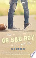 The QB Bad Boy and Me Book PDF