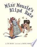 Miss Mousie s Blind Date